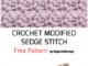 Crochet Modified Sedge Stitch - Free Pattern