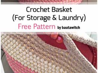 Crochet A Basket For Storage & Laundry - Free Pattern