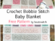 Crochet Bobble Stitch Baby Blanket - Free Pattern
