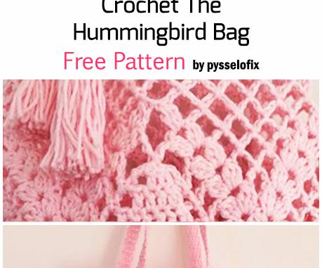 Crochet The Hummingbird Bag - Free Pattern
