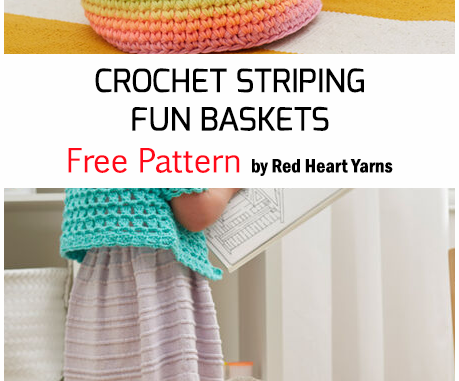 Crochet Striping Fun Basket- Free Pattern