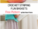 Crochet Striping Fun Basket- Free Pattern