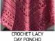 Crochet Lacy Day Poncho - Free Pattern