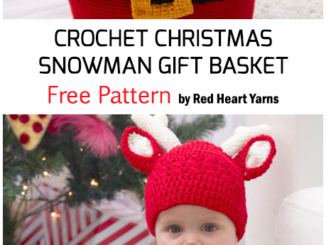 Crochet Snowman Gift Basket For Christmas - Free Pattern