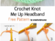 Crochet Knot Me Up Headband - Free Pattern