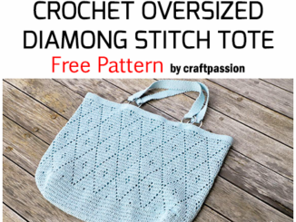 Crochet Oversized Diamond Stitch Tote - Free Pattern
