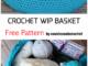 Crochet WIP Basket - Free Pattern