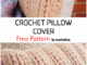 Crochet Pillow Cover - Free Pattern